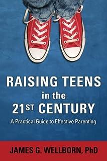 Raising Teens in the 21st Century