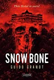 SNOW BONE: Horrorthriller - Guido Grandt