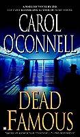 Dead Famous (A Mallory Novel)