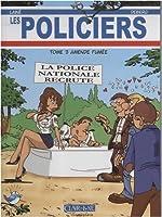Les Policiers, Tome 3 - Amende fumée de Jean-Marc Lainé