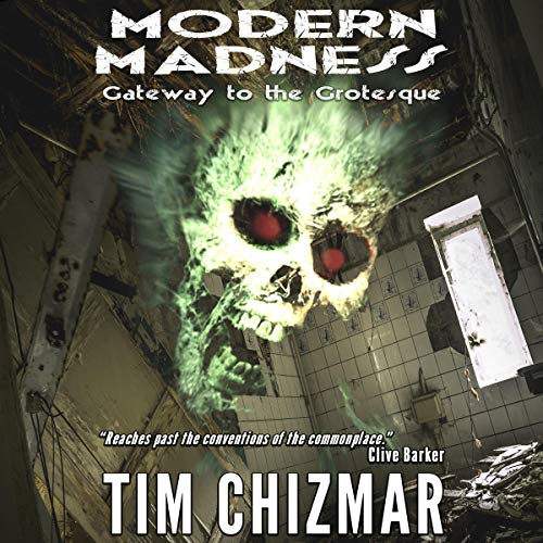 Modern Madness: Gateway to the Grotesque Titelbild