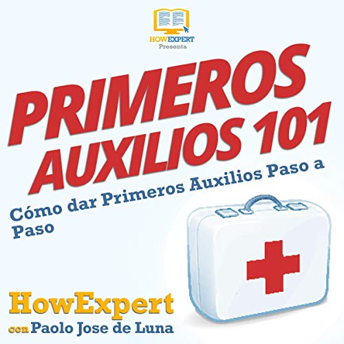 Primeros Auxilios 101 [First Aid 101]  By  cover art