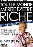 TOUT LE MONDE MERITE D'ETRE RICHE 2ED - Maxima - 10/09/2009