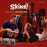 Skins! + 'Round The World With Les Baxter + 6 Bonus Tracks