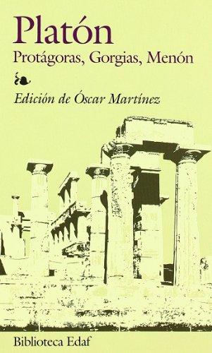 Protagoras, Gorgias, Menon (Biblioteca Edaf)