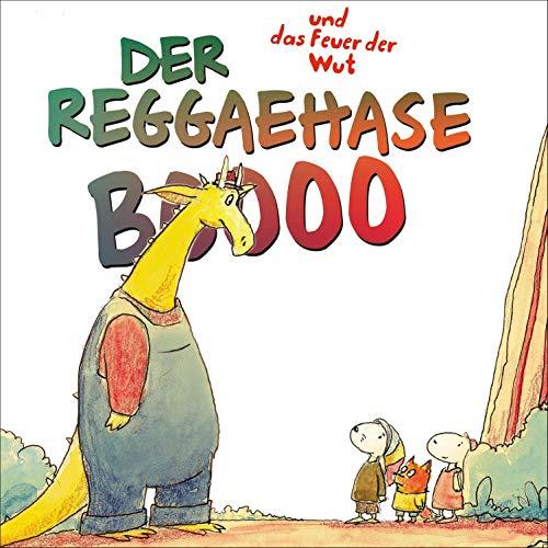 Der Reggaehase Boooo und das Feuer der Wut Titelbild