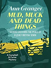 Mud, Muck and Dead Things (A Campbell and Carter Mystery Book 1)