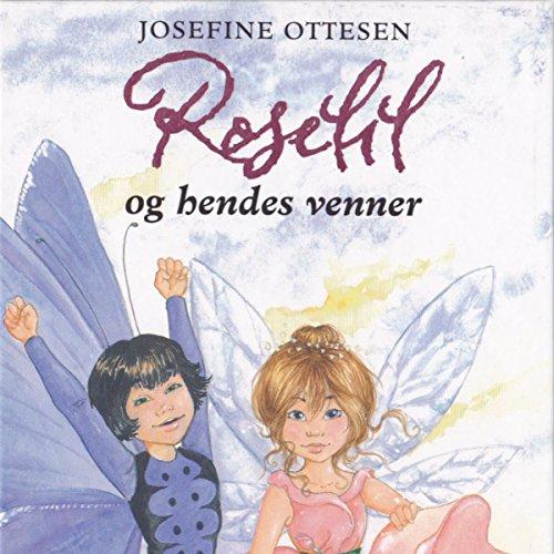 Roselil og hendes venner audiobook cover art