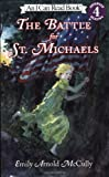 The Battle for St. Michaels (I Can Read Book 4)
