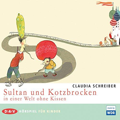Sultan und Kotzbrocken in einer Welt ohne Kissen (Sultan und Kotzbrocken 2) Titelbild