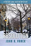 Absolution (Father Jake Austin Mystery)