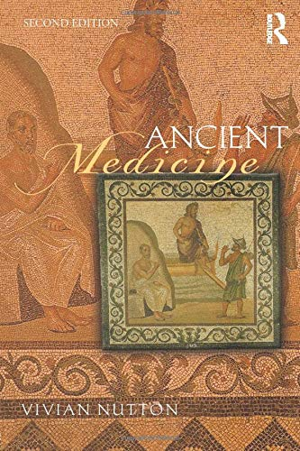 Compare Textbook Prices for Ancient Medicine Sciences of Antiquity 2 Edition ISBN 9780415520959 by Nutton, Vivian