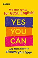 You've Got This! How to Revise GCSE 9-1 English with Mark Roberts (Collins GCSE Grade 9-1 Revision)