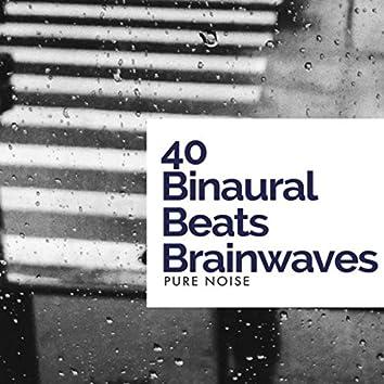 40 Binaural Beats Brainwaves