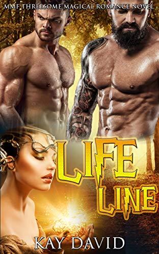 Lifeline: MMF Threesome Magical Romance Novel (English Edition)