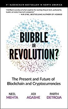 Blockchain Bubble or Revolution  The Future of Bitcoin Blockchains and Cryptocurrencies