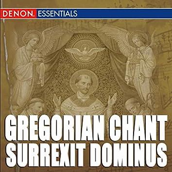 Gregorian Chant: Surrexit Dominus