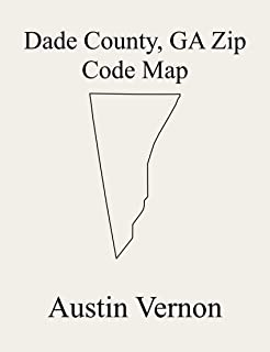 Dade County, Georgia Zip Code Map: Includes Sand Mountain, Trenton, and Lookout Mountain