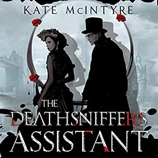 The Deathsniffer's Assistant     Faraday Files Series, Book 1              By:                                                                                                                                 Kate McIntyre                               Narrated by:                                                                                                                                 Romy Nordlinger                      Length: 15 hrs and 13 mins     27 ratings     Overall 4.0