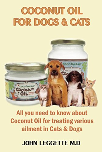 COCONUT OIL FOR DOGS AND CATS: All you...