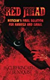 Red Jihad: Moscow's Final Solution for America and Israel