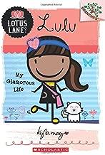 Lulu: My Glamorous Life (A Branches Book: Lotus Lane #3)