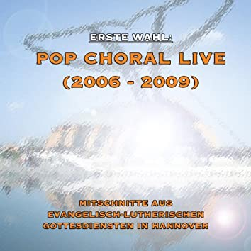 Pop Choral Live (2006 - 2009)