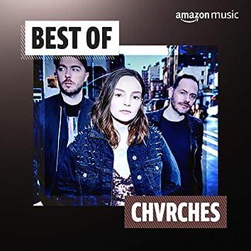 Best of Chvrches