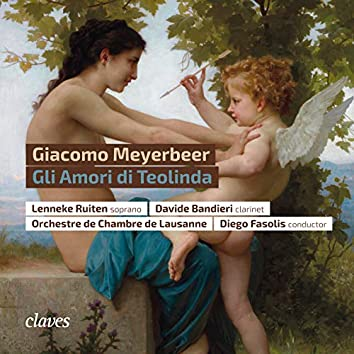 Giacomo Meyerbeer: Gli Amori di Teolinda (Live at Opera, Lausanne)