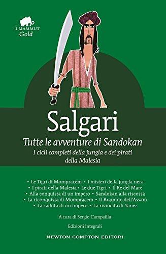 Tutte le avventure di Sandokan. Ediz. integrale
