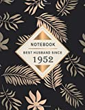 Notebook - Best Husband Since 1952: 67th Wedding Anniversary Gift for Him - Sixty-Seven year Wedding Anniversary Gift for Husband Couple Married in ... Leaf Design ( 8.5 x 11 inches - 108 Pages )