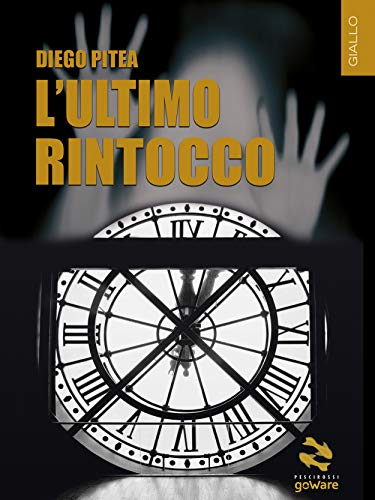 L'ultimo rintocco eBook: Pitea, Diego : Amazon.it: Kindle Store