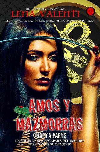 Amos y Mazmorras IV (Spanish Edition)