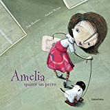 Amelia quiere un perro (libros para soñar)