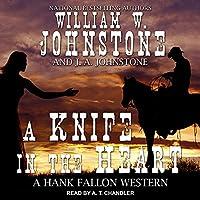 A Knife in the Heart (Hank Fallon Western)