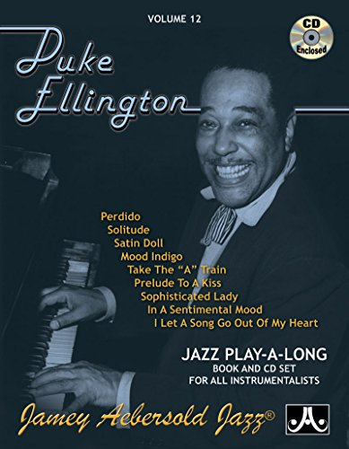 Jamey Aebersold Jazz -- Duke Ellington, Vol 12: Book & CD (Jazz Play-A-Long for All Instrumentalists) Duke Ellington Music Book