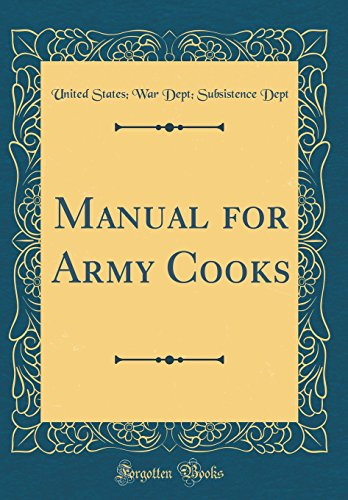 Manual for Army Cooks (Classic Reprint)