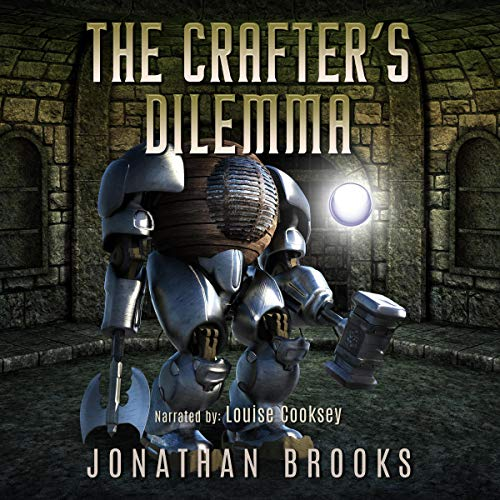 The Crafter's Dilemma: A Dungeon Core Novel: Dungeon Crafting, Book 3