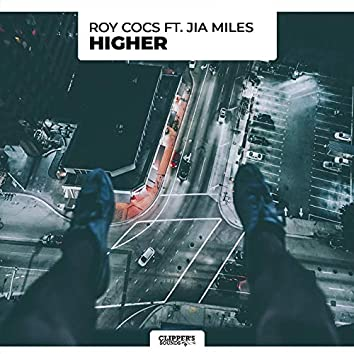 Higher (feat. Jia Miles)