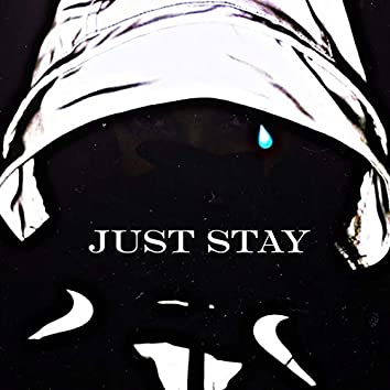 Just stay (Remix)