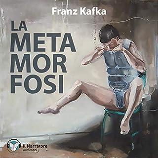 La metamorfosi                   Di:                                                                                                                                 Franz Kafka                               Letto da:                                                                                                                                 Moro Silo                      Durata:  1 ora e 59 min     98 recensioni     Totali 4,3