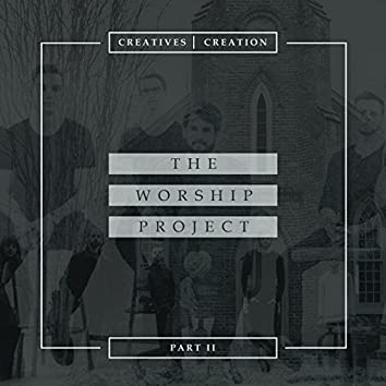 The Worship Project, Pt. 2