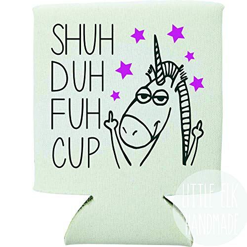 Shuh Duh Fuh Unicorn Flipping You Off Funny Foldable Collapsible Can Cooler Beverage Insulator White For 12 Oz Cans