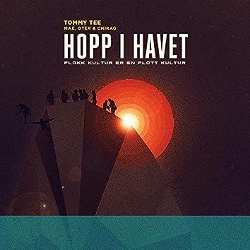 Hopp I Havet (Flokk-Kultur Er En Flott Kultur!)