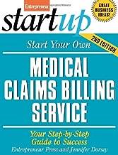 Start Your Own Medical Claims Billing Service (Entrepreneur Magazine's Startup)