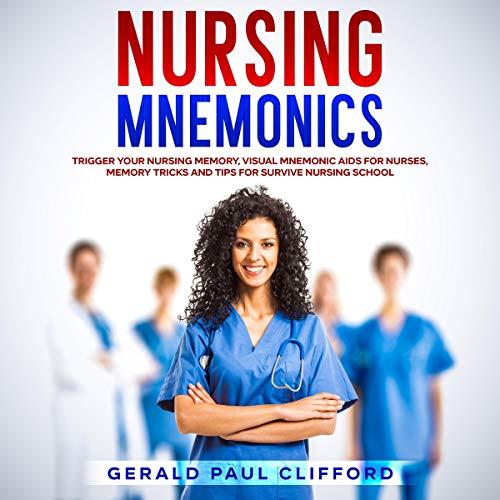 Nursing Mnemonics Audiobook By Gerald Paul Clifford cover art