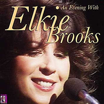 An Evening with Elkie Brooks