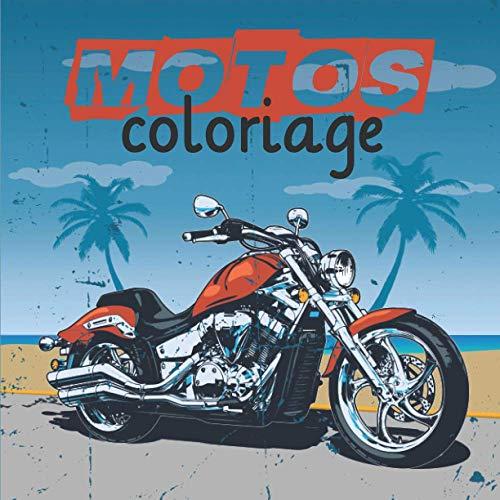 Motos: Livre de coloriage   40 d...