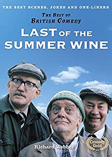 The Best Of British Comedy - Last Of The Summer Wine