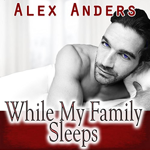 While My Family Sleeps audiobook cover art